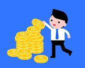 Businessman Pick A Coin From Pile Of Coins, Or Arrange Gold Coin On Stack Of Coins, Flat Design Vect poster
