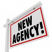 New Agency real estate home for sale sign to illustrate or announce a recently opened agent business