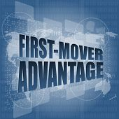 First Mover Advantage Words On Digital Touch Screen Interface
