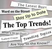 picture of newspaper  - The Top Trends words in newspaper headlines to illustrate the hottest or latest new ideas - JPG