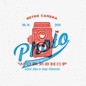 stock photo of  photo  - Retro Camera Photo Workshop Label or Logo Template with Typography and Shabby Textures - JPG