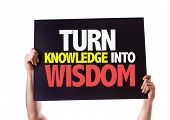 stock photo of transformation  - Turn Knowledge into Wisdom card isolated on white - JPG