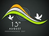 Creative Indian Independence Day concept with tricolors wave, ashoka wheel and flying pigeons.
