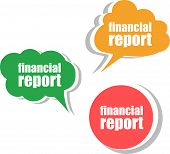 Financial Report. Set Of Stickers, Labels, Tags. Template For Infographics