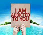 pic of you are awesome  - I Am Addicted To You card with a beach on background - JPG