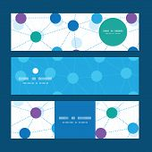 Vector connected dots horizontal banners set pattern background