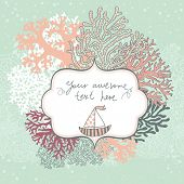 Concept marine card made of corals with sailboat. Cartoon vector background in pastel colors for vin