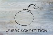 Unfair Competition Threat, Funny Bomb Metaphor
