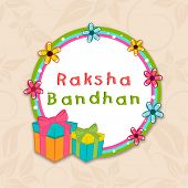 picture of rakshabandhan  - Beautiful greeting card design with colorful gift boxes in circle decorated with colorful flowers on beige background - JPG