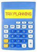 Calculator With Tax Planning On Display