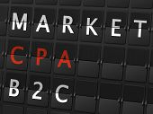 foto of cpa  - market CPA B2C words on airport board background - JPG