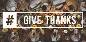 Faith Hope Love Thanks Giving Celebration poster