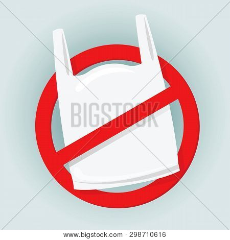 poster of Signs Stop Using Bag Plastic Waste, Refusal Of Disposable Plastic Bags, Ban Plastic Bag, Red Signs F