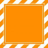 Warning Sign Orange White Stripe Frame Template Background Copy Space, Banner Frame Striped Awning O poster