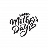 Happy Mother S Day Text Modern Calligraphy. Graphic Print Hand Writing, Lettering, Typography. Vecto poster