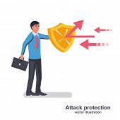 Businessman Holds A Shield Defending From Attacks. Attack Protection. Reflection Impact. Vector Illu poster