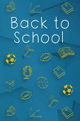 Back to school message against digitally generated blue paper strewn