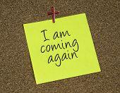 I Am Coming Again
