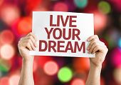 Live Your Dream card with colorful background with defocused lights