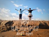 Friendship Inspirational Quote - Real Friendship Does Not Expire. With Blurry Image Of Two Girls, Yo poster