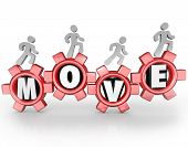 The word Move in gears with a workforce or team of people walking forward to symbolize progress, action, goal, mission and success