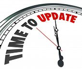 The words Time to Update on a clock to illustrate the need to improve, renovate, renew or revitalize