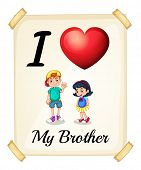 Illustration of i love my brother sign