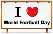 Illustration of I love world football sign