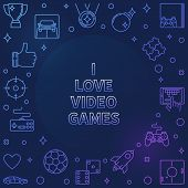 I Love Video Games Linear Colored Frame - Vector Game Concept Outline Illustration On Dark Backgroun poster