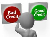 Bad Good Credit Shows Debt Or Loan