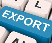 pic of export  - Export Key On Keyboard Meaning Sell Overseas Or Trade - JPG