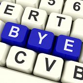 image of bye  - Bye Key On Keyboard Means To Leave Depart Or Go - JPG