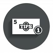 Tips sign icon. Cash money symbol. Coin.