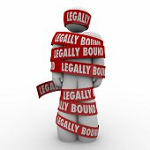 Legally Bound red tape wrapped around a man or person who is prohibited, restrained or prevented by