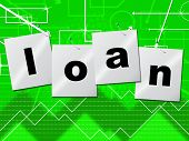 Borrow Loans Means Borrows Credit And Borrowing