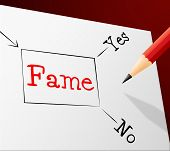 Choice Fame Represents Far Famed And Confusion