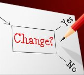 Choice Change Means Reforms Changed And Path