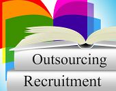 Recruitment Outsource Represents Independent Contractor And Employment