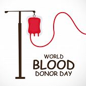 stock photo of blood  - Donate blood concept with Blood Bag for World Blood Donor Day - JPG