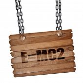 e = mc2, 3D rendering, wooden board on a grunge chain poster
