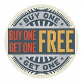 Abstract Stamp With The Text Buy 1 Get 1 Free Written Inside The Stamp, Vector Illustration poster