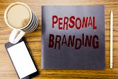 Handwriting Announcement Text Showing Personal Branding. Business Concept For Brand Building Written poster