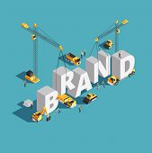 Brand Building Construction 3d Isometric Vector Concept With Construction Machinery And Workers. Bui poster