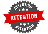 Attention Sign. Attention Red-black Circular Band Label poster