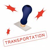 A Rubber Stamp With A Word Transportation