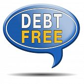 foto of debt free  - debt free zone or tax reduction today relief of taxes having good credit financial success paying debts for financial freedom - JPG