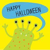Cute Green Monster With Speech Text Bubble. Happy Halloween Card. Flat Design.