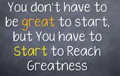 You have to be Great