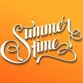 Summertime Lettering. Handmade Calligraphy, Vector Illustration. Hand Written summertime Poster. poster
