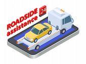 Road Assistance Concept. Isometric Tow Truck. Online Roadside Assistance, Car Service Mobile App. Au poster